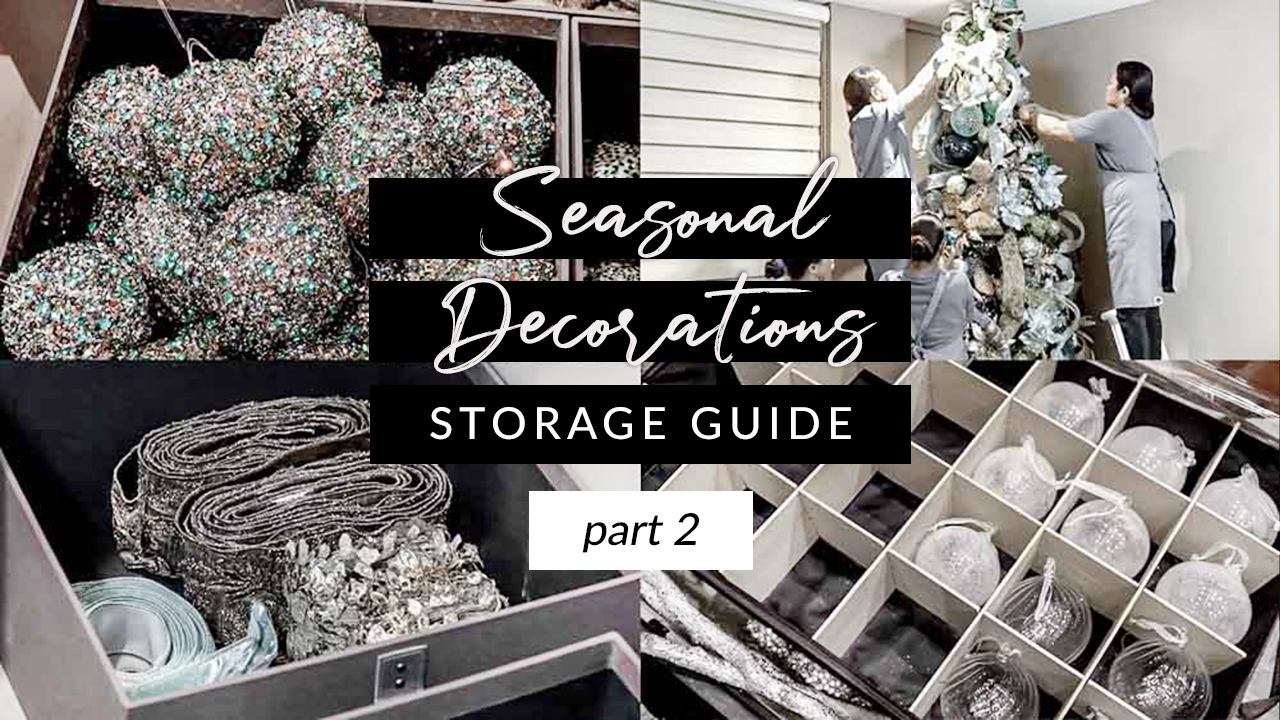 SEASONAL DECORATIONS STORAGE GUIDE